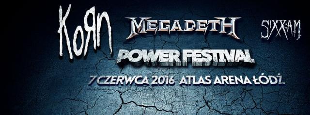 Korn, Megadeth oraz Sixx:A.M. zagrają na Power Festival w Łodzi