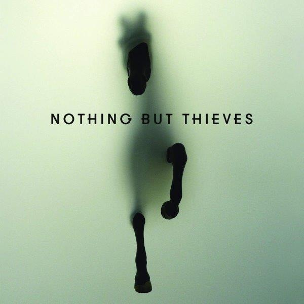 "Nothing But Thieves ""Nothing But Thieves"""