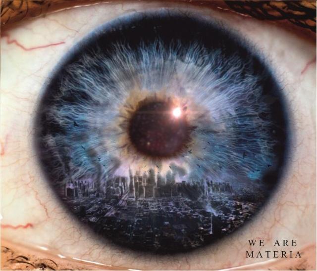 """Materia """"We Are Materia"""""""