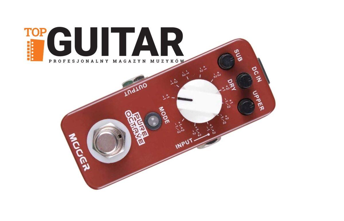 Mooer Pure Octave – mini-test efektu gitarowego w TopGuitar