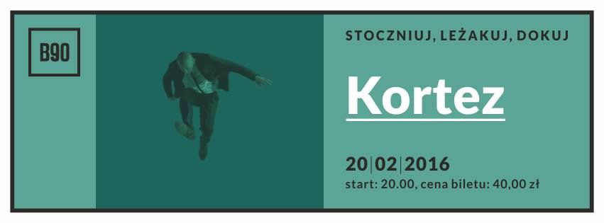 Kortez – koncert w B90