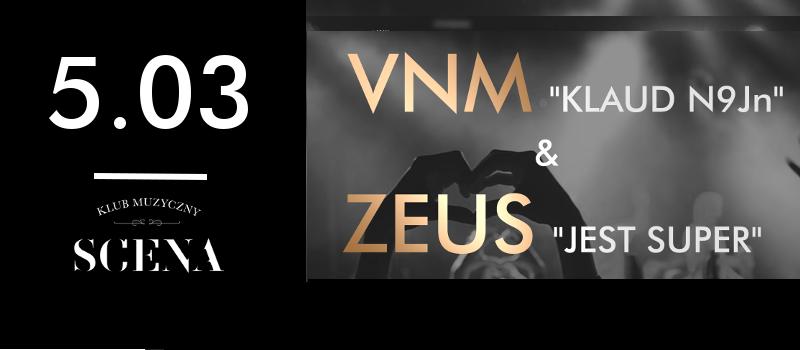 """VNM """"KLAUD N9Jn"""" x ZEUS """"JEST SUPER"""" w Klubie """"Scena"""" w Sopocie"""