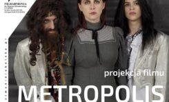 "Projekt ""Metropolis"" w Filharmonii Lubelskiej!"