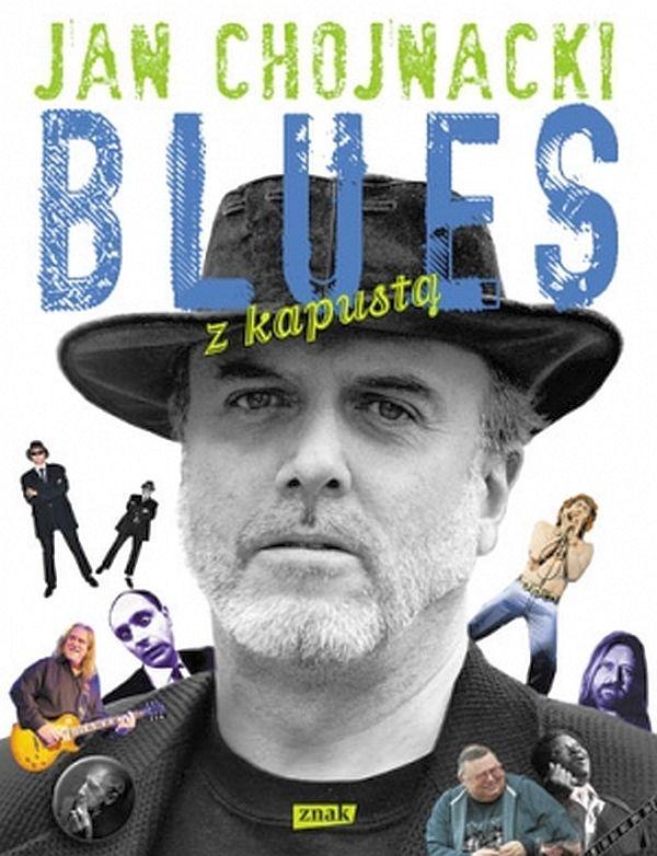 "Jan Chojnacki ""Blues z kapustą"""