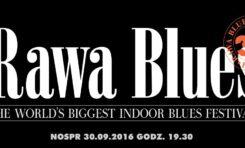 36. Rawa Blues Festival – znamy rozpiskę występów!
