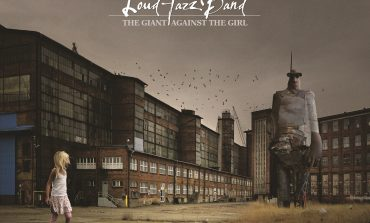 "Premiera ""The Giant Against The Girl"" Loud Jazz Band"