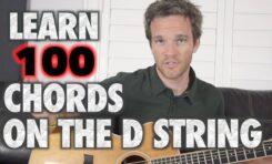 Naucz się 100 akordów budowanych na strunie D w 9 minut!