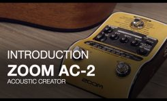 Zoom AC-2 Acoustic Creator – przełom w nagłaśnianiu gitary akustycznej?