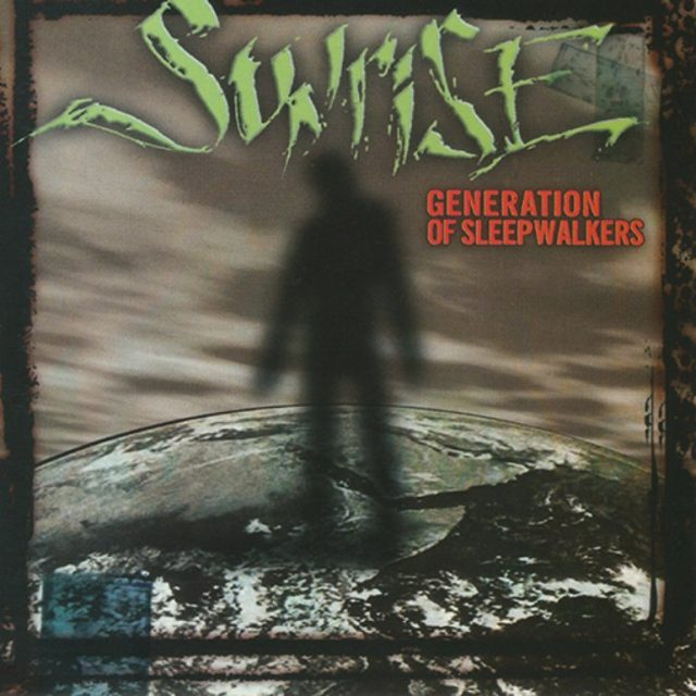 "Sunrise - ""Generation of Sleepwalkers"""