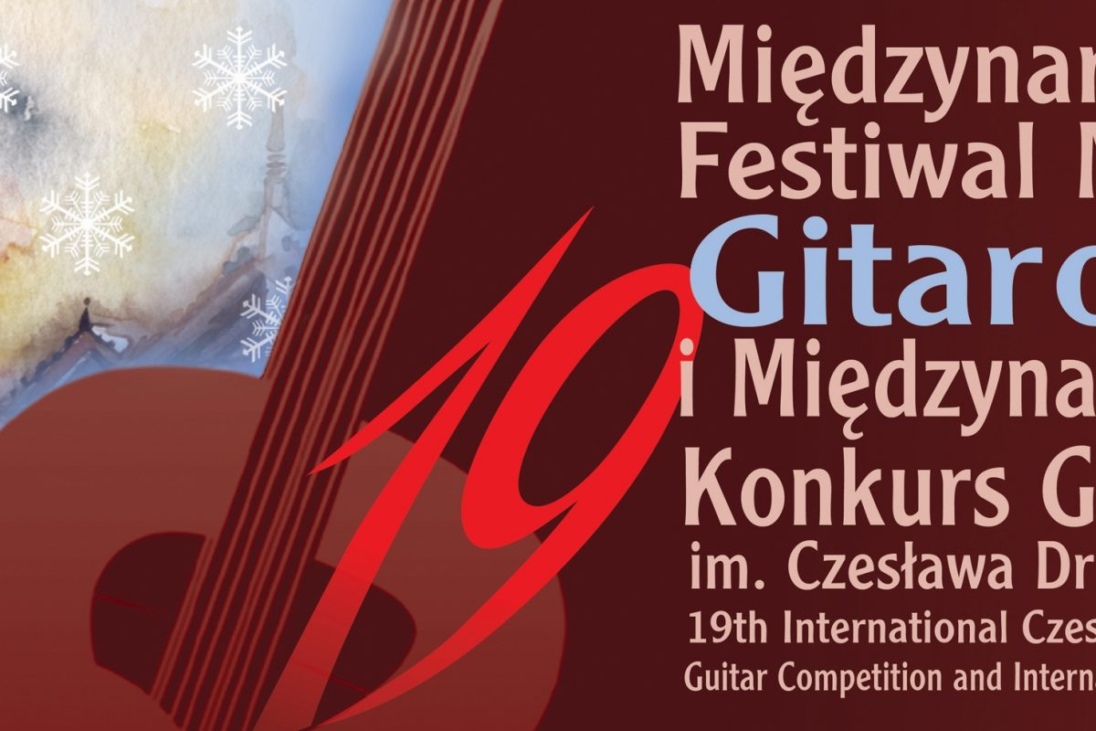 XIX Międzynarodowy Festiwal Muzyki Gitarowej i Konkurs Gitarowy im. Czesława Droździewicza w Krynicy