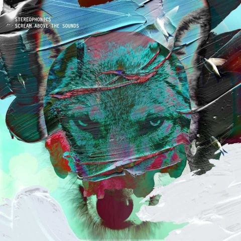 """Stereophonics – """"Scream Above the Sounds"""""""