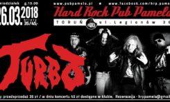Koncert zespołu TURBO w HARD ROCK PUBIE PAMELA już dziś!
