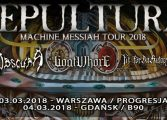 Sepultura, Obscura, Goatwhore, Fit For An Autopsy, B90, Gdańsk, 4 marca 2018