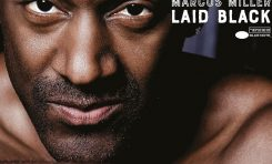 """Marcus Miller - """"Laid Black"""""""