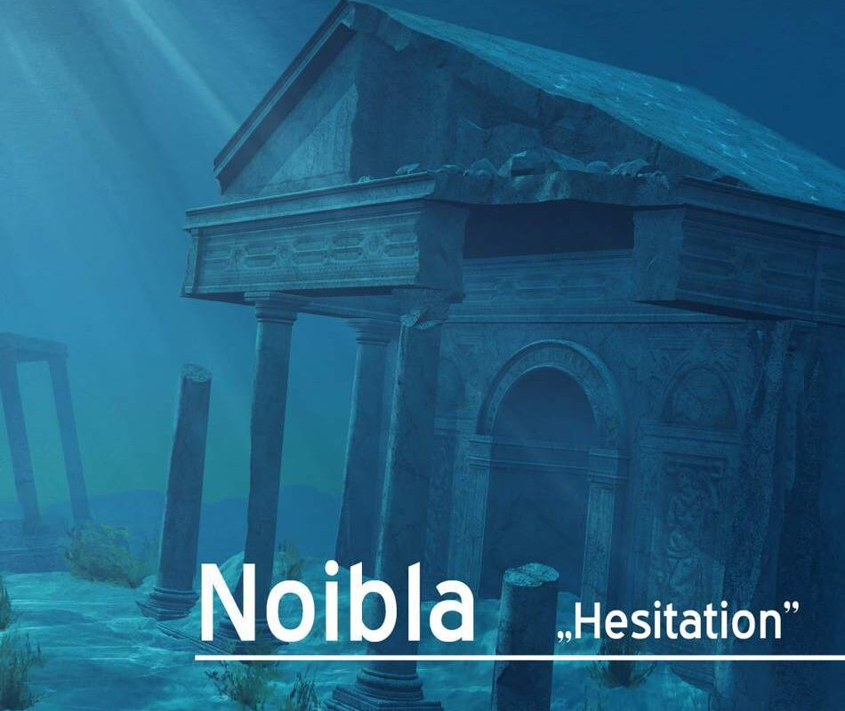 "Noibla – ""Hesitation"""