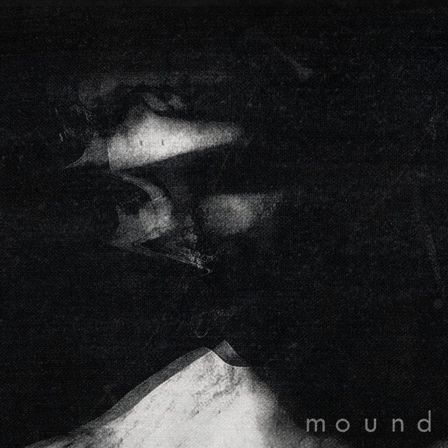 """Mound - """"Bane"""""""