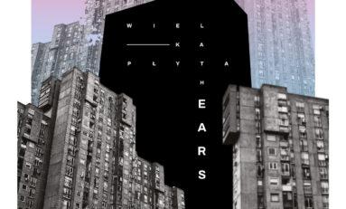 "The Ears - ""Wielka płyta"""