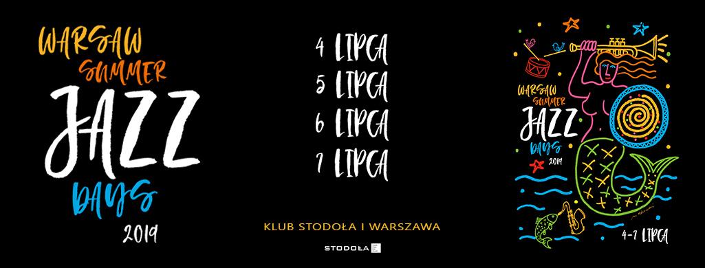 Warsaw Summer Jazz Days 2019. Co za artyści!