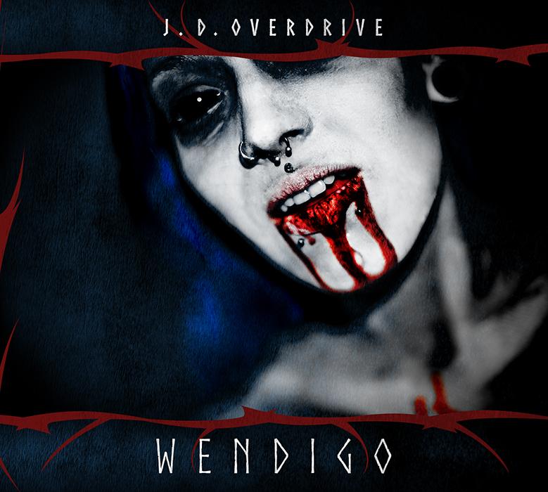 "J.D. Overdrive ""Wendigo"""