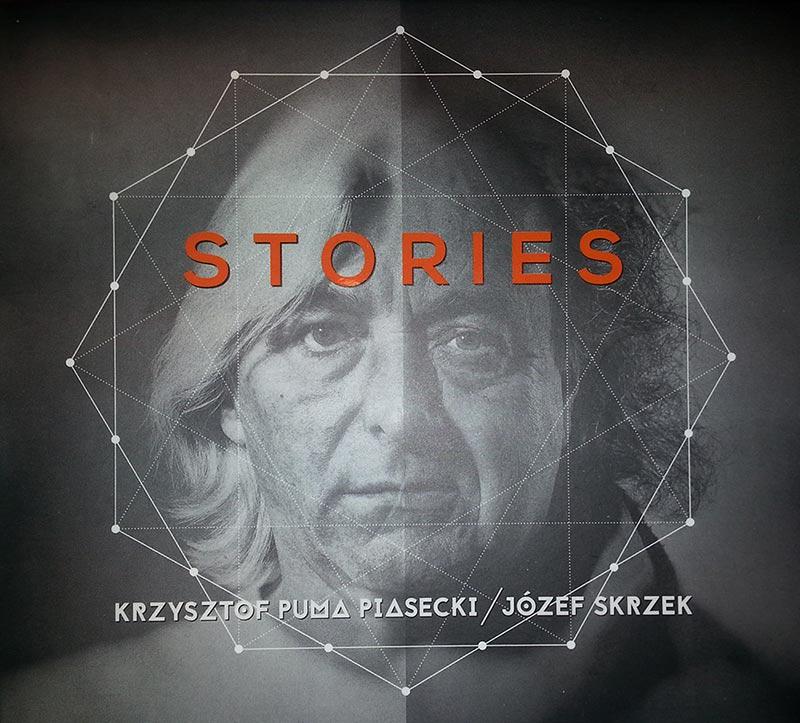 """Krzysztof """"Puma"""" Piasecki, Józef Skrzek  """"Stories"""""""