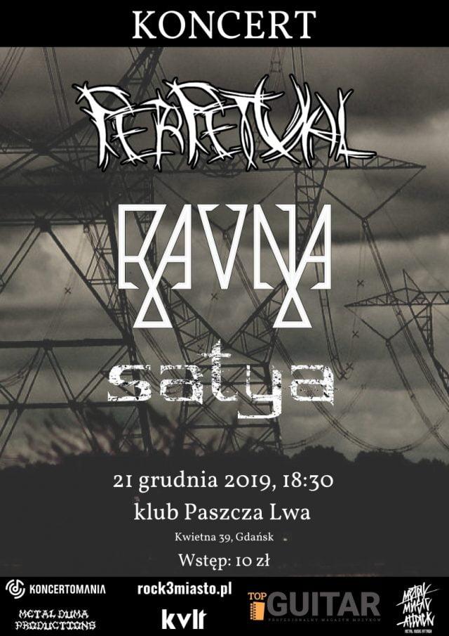 Perpetual, Ravna, Satya