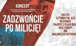 """""""Zadzwońcie po milicję"""" - wielki koncert polskich gwiazd"""
