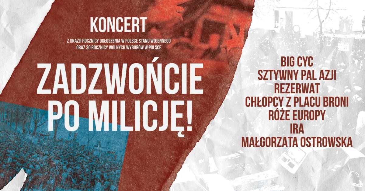 """""""Zadzwońcie po milicję"""" – wielki koncert polskich gwiazd"""