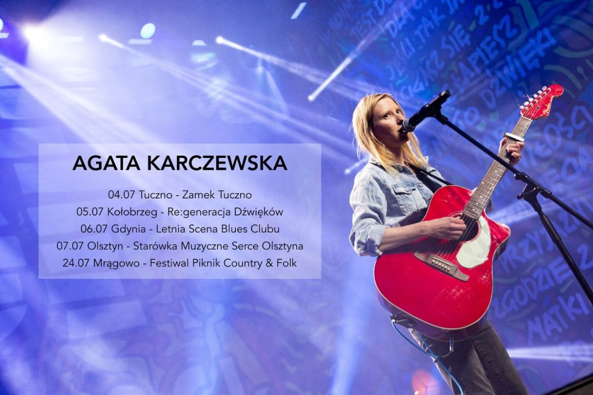 Koniec lock downu – Agata Karczewska ogłasza trasę koncertową!