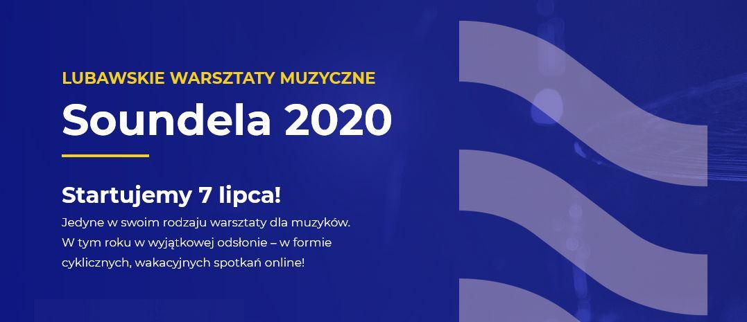 Warsztaty muzyczne Soundela 2020 – pierwszy raz online