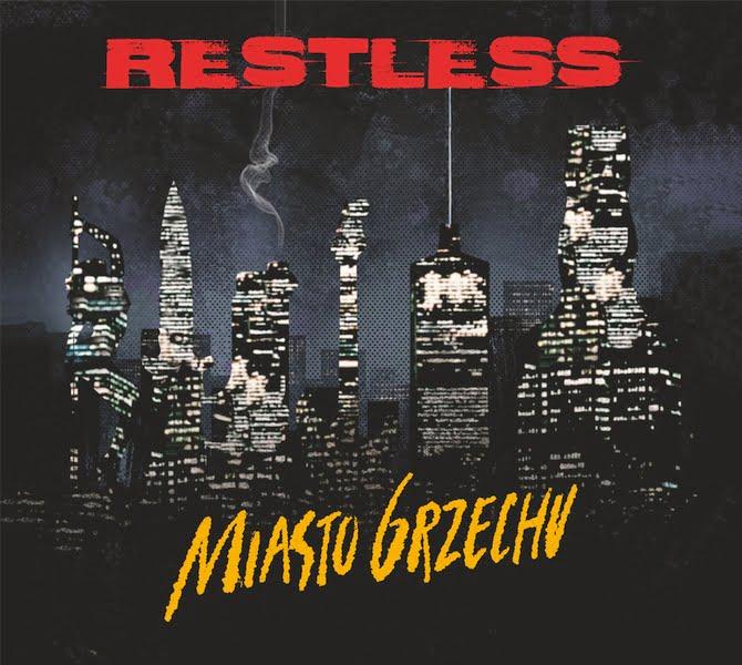 "Restless ""Miasto Grzechu"""