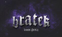 """Bartosz """"Bratek"""" Wójcik - nowy singiel """"Dark Skies"""""""
