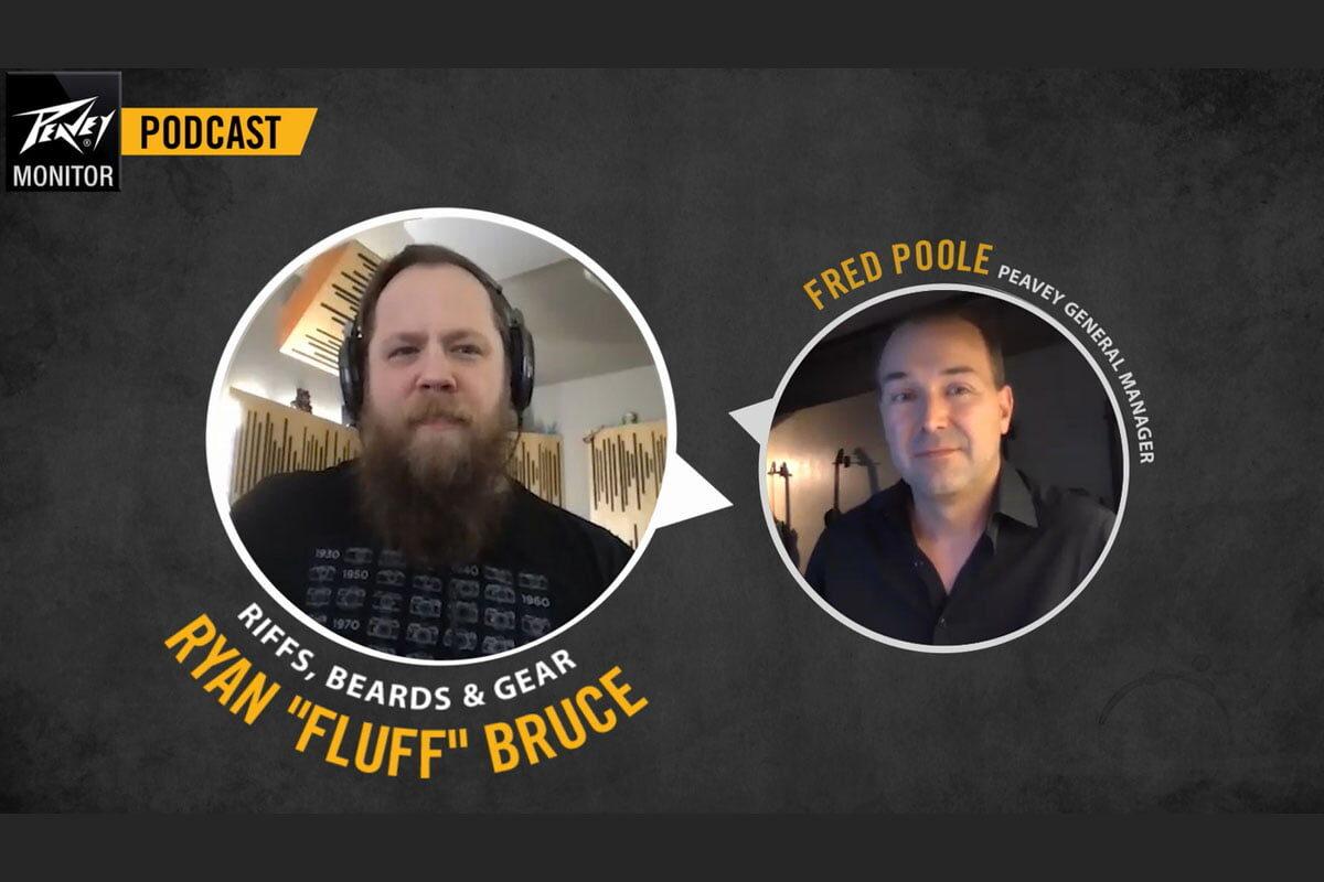 "Ryan ""Fluff"" Bruce gościem podcastu ""Peavey Monitor"""