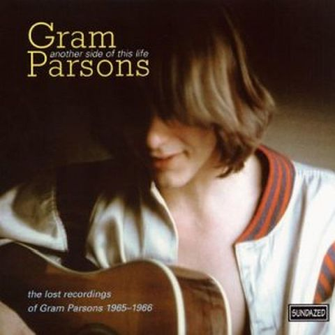 Another Side of This Life The Lost Recordings of Gram Parsons