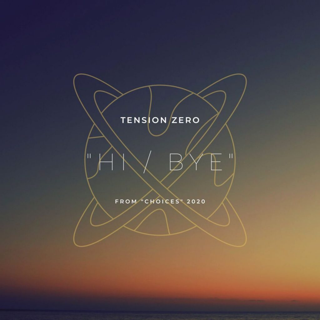 Tension Zero - Hi Bye singiel artwork