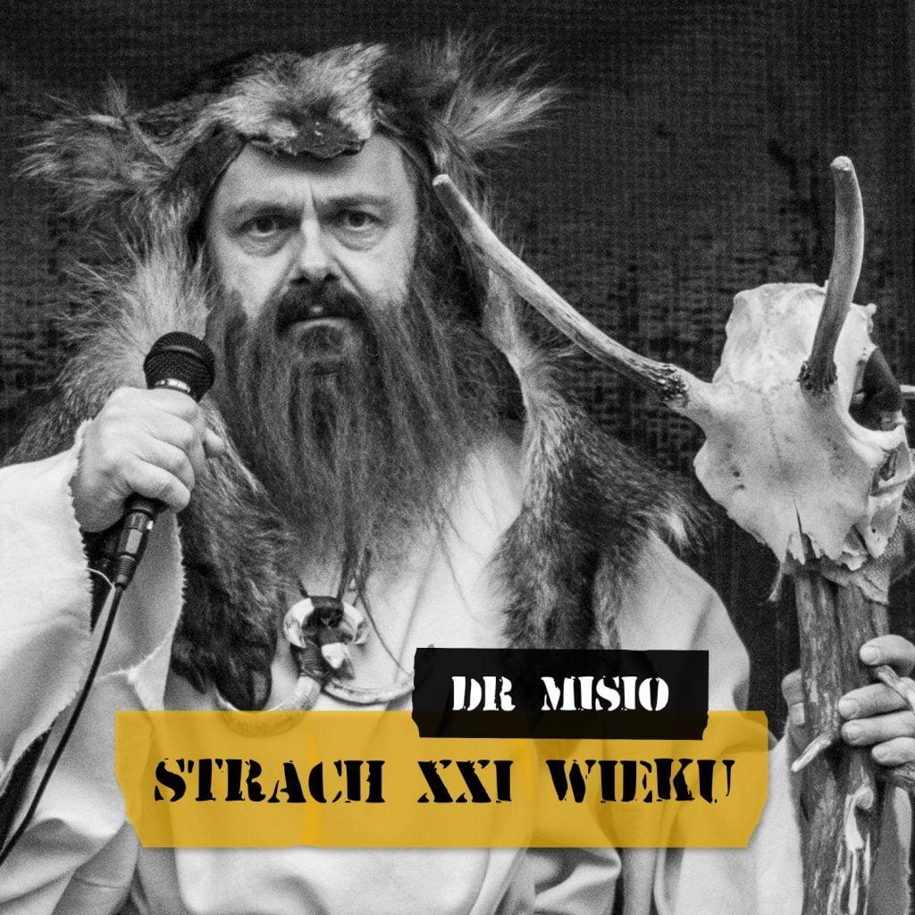Dr Misio - STRACH XXI WIEKU - okładka albumu