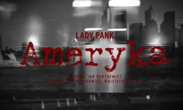 """""""Ameryka"""" Lady Pank - pierwszy kawałek z nowej płyty"""
