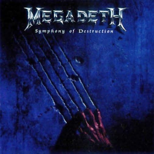 "Megadeth ""Symphony of Destruction"""
