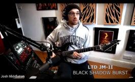 Josh Middleton o gitarze LTD JM-II i nie tylko (wideo)