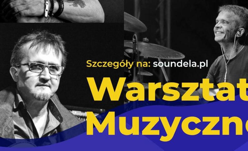 Jacek Królik zaprasza na Soundela 2021, Lubawskie Warsztaty Muzyczne