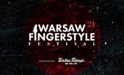 VII Warsaw Fingerstyle Festival - początek już 17 września